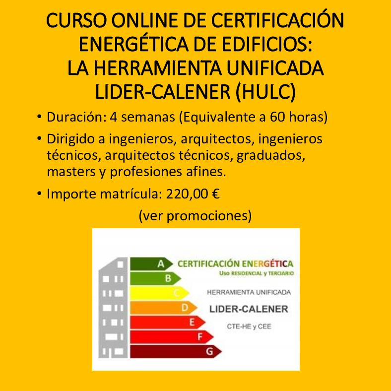 Curso online de Certificación energética de edificios HULC (Lider-Calener)